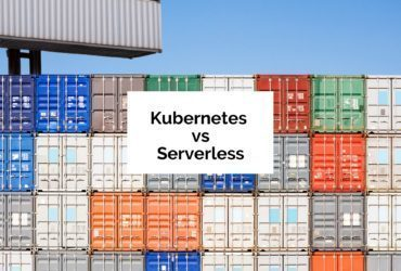 Kubernetes vs Serverless